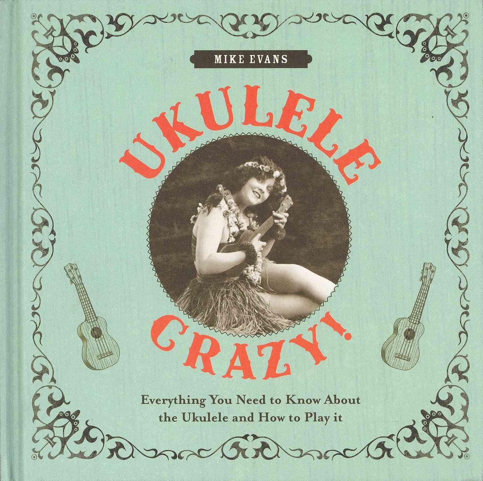 Ukulele Crazy! By Evans, Mike